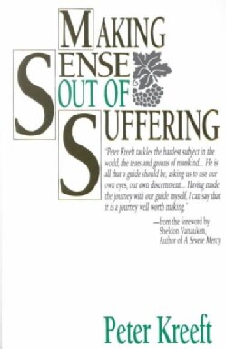 Making Sense Out of Suffering (Paperback)