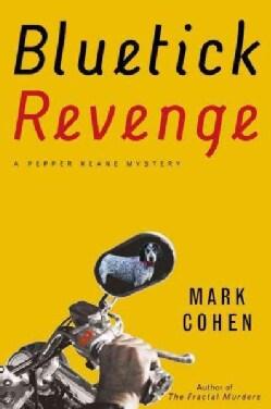 Bluetick Revenge (Hardcover)