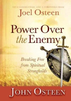 Power over the Enemy: Breaking Free from Spiritual Strongholds (Hardcover)