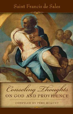 Consoling Thoughts On God and Providence (Paperback)