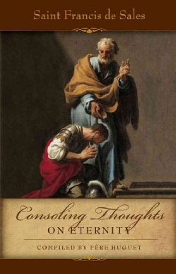 Consoling Thoughts On Eternity (Paperback)