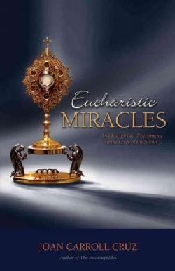 Eucharistic Miracles (Paperback)