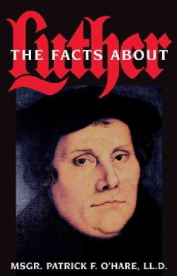 Facts About Luther (Paperback)