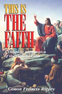 This Is the Faith (Paperback)