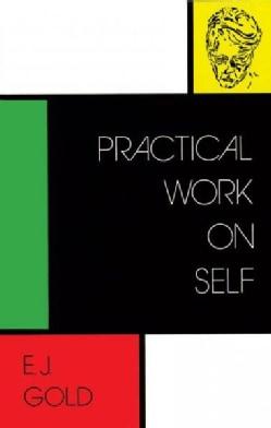 Practical Work on Self (Paperback)