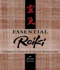 Essential Reiki: A Complete Guide to an Ancient Healing Art (Paperback)