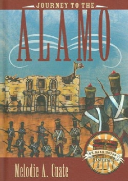 Journey to the Alamo (Hardcover)