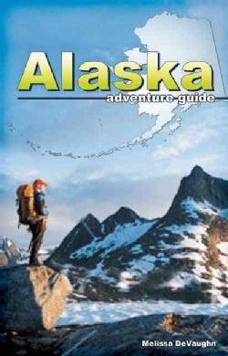 Alaska Adventure Guide (Paperback)