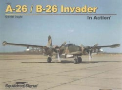 A-26/B-26 Invader in Action (Paperback)