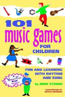 101 Music Games for Children: Fun and Learning With Rhythm and Song (Paperback)