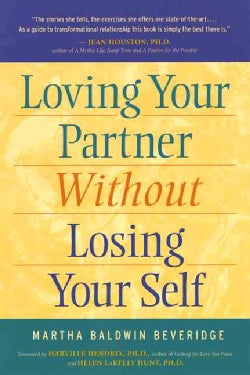Loving Your Partner Without Losing Your Self (Paperback)