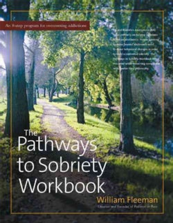 The Pathways to Sobriety Workbook (Paperback)