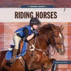 Riding Horses (Paperback)