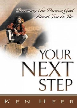 Your Next: Becoming the Person God Meant You to Be (Paperback)