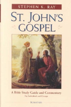 St. John's Gospel: A Bible Study Guide and Commentary for Individuals and Groups (Paperback)
