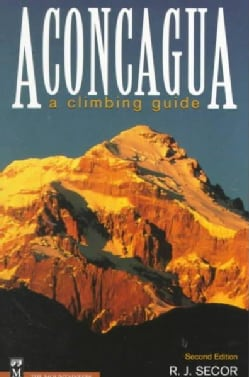 Aconcagua: A Climbing Guide (Paperback)