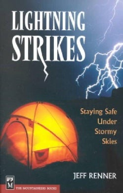 Lightning Strikes: Staying Safe Under Stormy Skies (Paperback)