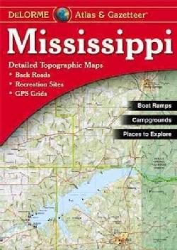 Mississippi Atlas & Gazetteer (Paperback)