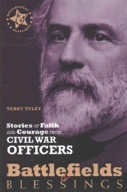 Stories of Faith and Courage from Civil War Officers (Paperback)