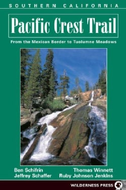 The Pacific Crest Trail: Southern California (Paperback)