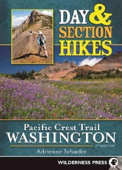 Day and Section Hikes Pacific Crest Trail: Washington (Paperback)