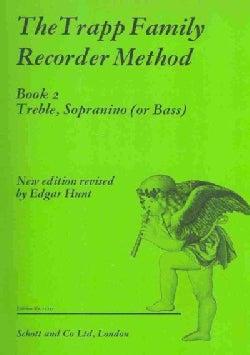 The Trapp Family Recorder Method Book 2: Treble, Sopranino or Bass (Paperback)