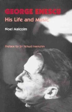 George Enescu: His Life and Music (Paperback)