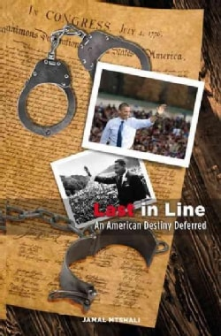 Last in Line: An American Destiny Deferred (Paperback)