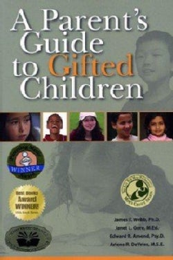 A Parents Guide to Gifted Children (Hardcover)