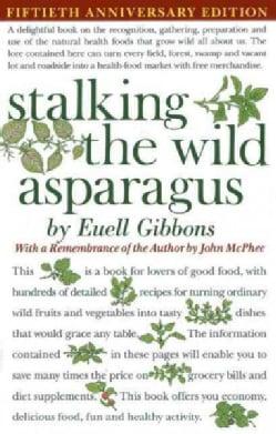 Stalking the Wild Asparagus (Paperback)