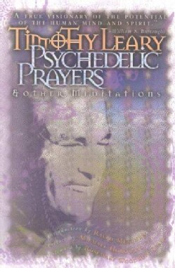 Psychedelic Prayers & Other Meditations (Paperback)
