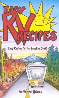 Easy Rv Recipes: Recipes for the Traveling Cook (Paperback)