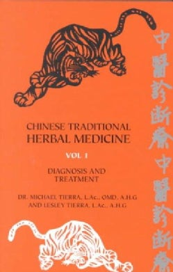 Chinese Traditional Herbal Medicine: Diagnosis and Treatment (Paperback)