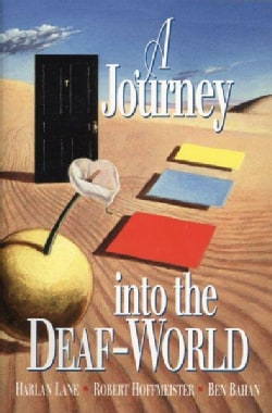 A Journey into the Deaf-World (Paperback)