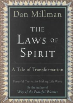 The Laws of Spirit: Simple, Powerful Truths for Making Life Work (Paperback)