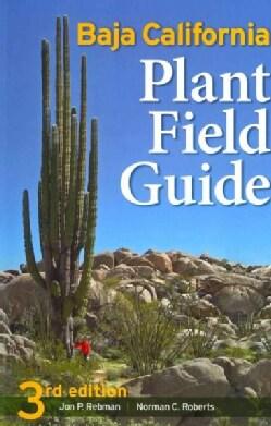 Baja California Plant Field Guide (Paperback)