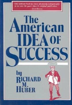 The American Idea of Success (Paperback)