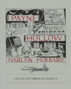 Payne Hollow: Life on the Fringe of Society (Paperback)