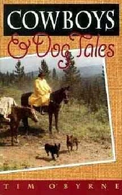 Cowboys and Dog Tales (Paperback)