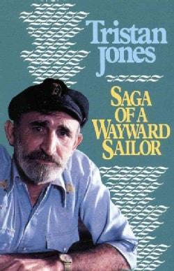 Saga of a Wayward Sailor (Paperback)