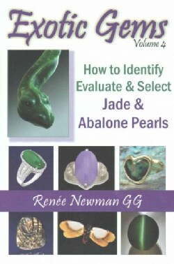 Exotic Gems: How to Identify, Evaluate & Select (Paperback)