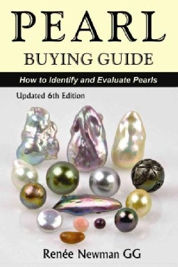 Pearl Buying Guide: How to Identify and Evaluate Pearls (Paperback)