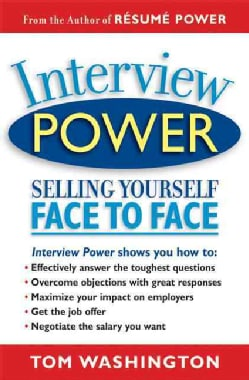Interview Power: Selling Yourself Face to Face (Paperback)