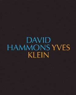 David Hammons / Yves Klein / Yves Klein / David Hammons (Hardcover)