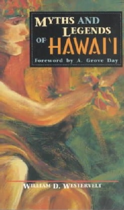 Myths and Legends of Hawaii (Paperback)