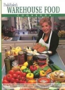 Paula Easley's Warehouse Food Cookbook (Paperback)