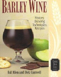 Barley Wine: History, Brewing Techniques, Recipes (Paperback)