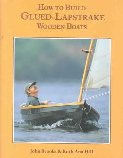 How to Build Glued Lapstrake Wooden Boats (Hardcover)