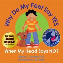 Why Do My Feet Say Yes When My Head Says No? (Hardcover)