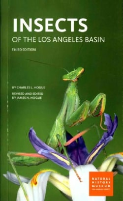 Insects of the Los Angeles Basin (Paperback)
